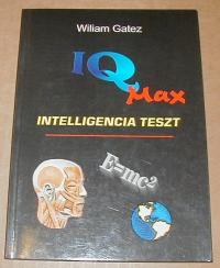 Gatez, William: IQ max. Intelligencia teszt