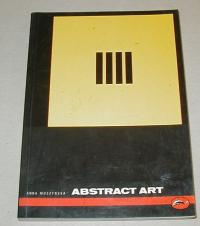 Moszynska, Anna: ABSTRACT  ART. WITH 162 ILLUSTRATIONS, 25 IN COLOUR