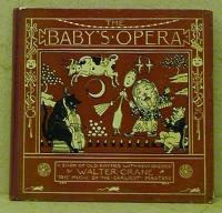 Crane, Walter: The Baby's Opera. A book of old rhymes with new dresses. The music by the earliest masters