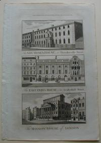 Thorton William: The South Sea House , in  Threadneedle Street. The East India House, in Leadenhall Street. The Mansion House of London