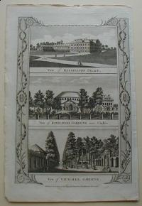 Thorton William: View of Kensington Palace. View of Ranelaugh Gardens near Chelsea. View of Vaux-Hall Gardens